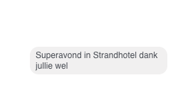 13-11-2016 een enthousiaste reactie n.a.v. ons optreden in het Strandhotel.
